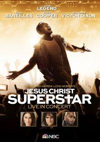 Cover John Legend / Sara Bareilles / Alice Cooper / Brandon Victor Dixon - Jesus Christ Superstar - Live In Concert [DVD]